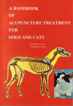 Handbook of Acupuncture Treatment for Dogs and Cats